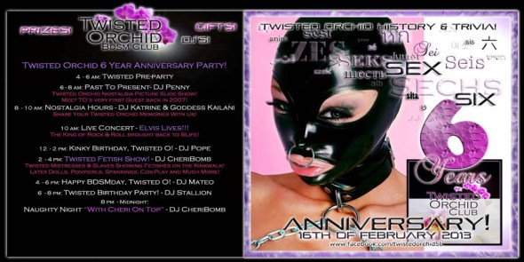 Twisted Orchid 6 Years Anniversary Party Schedule 2013